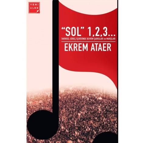 """""""Sol"""" 1,2,3… - Ekrem Ataer"""